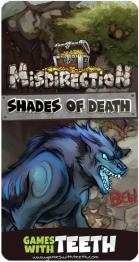 Misdirection: Shades of Death