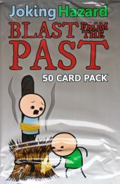 Joking Hazard: Blast From The Past