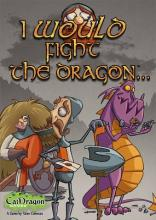 I would fight the dragon - obrázek