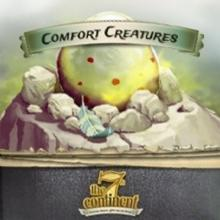 7th Continent, The: Comfort Creatures